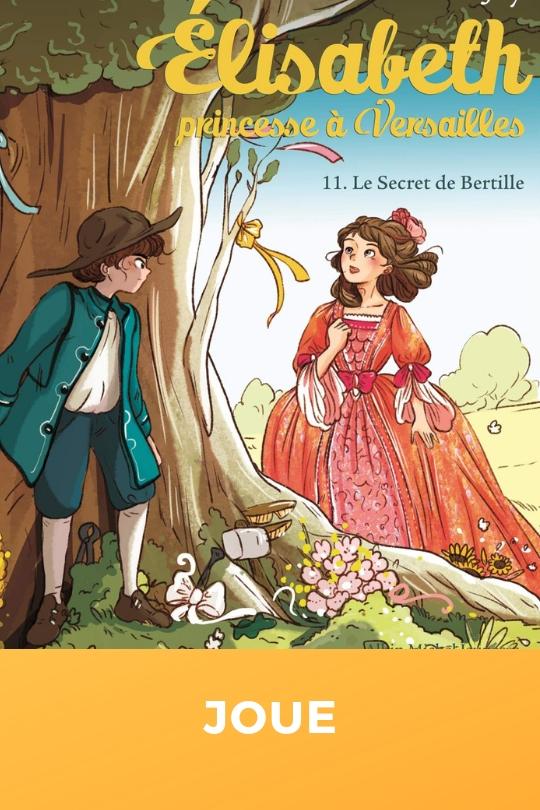 Elisabeth, princesse à Versailles, tome 11